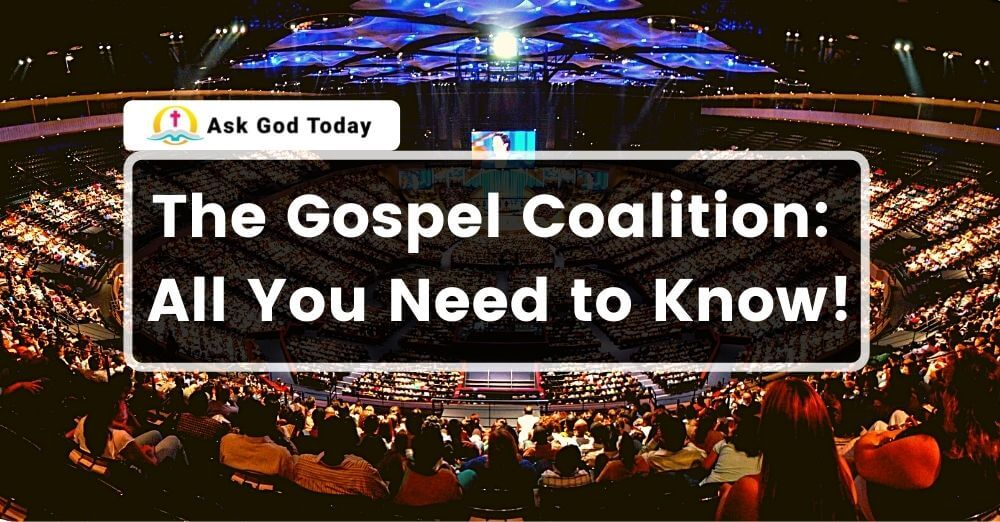 The Gospel Coalition: All You Need to Know!