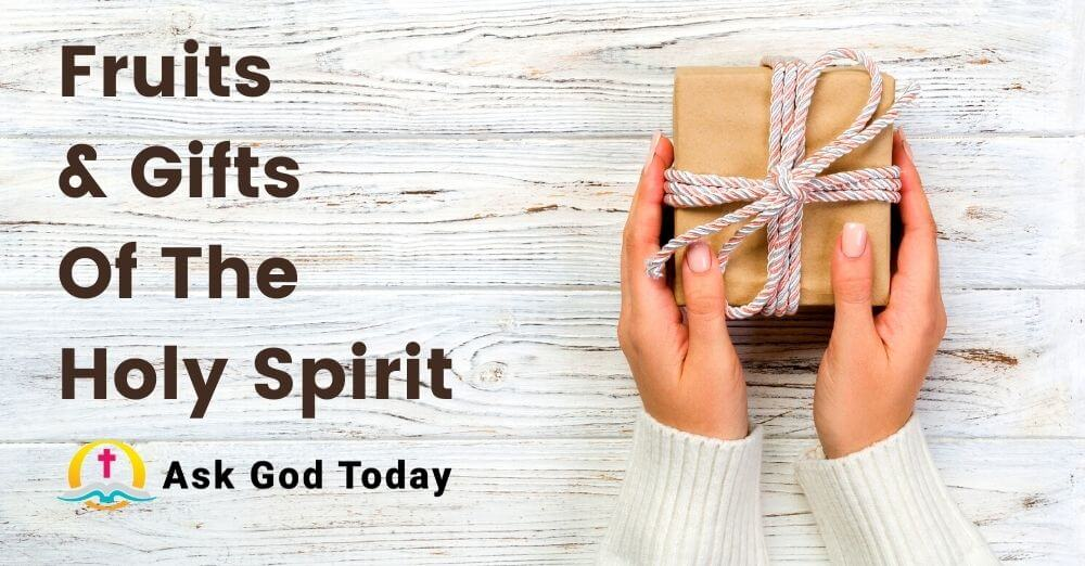 All the Fruits and Gifts of the Holy Spirit Explained